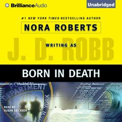 Born in Death Audiobook, by J. D. Robb