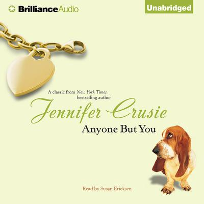 Anyone But You Audiobook, by Jennifer Crusie