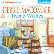 Twenty Wishes: A Blossom Street Book, by Debbie Macomber