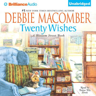 Twenty Wishes: A Blossom Street Book Audiobook, by Debbie Macomber