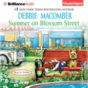 Summer on Blossom Street Audiobook, by Debbie Macomber