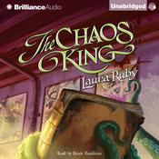 The Chaos King Audiobook, by Laura Ruby