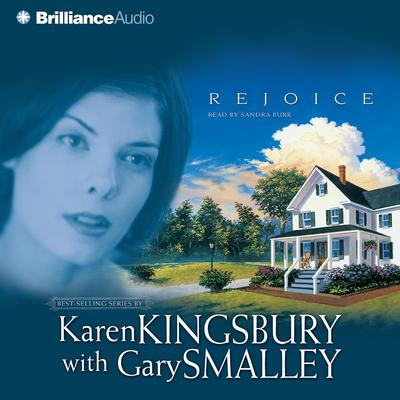 Rejoice Audiobook, by Karen Kingsbury