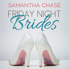 Friday Night Brides Audiobook, by Samantha Chase