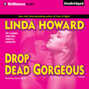 Drop Dead Gorgeous, by Linda Howard