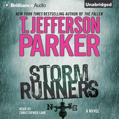 Storm Runners Audiobook, by T. Jefferson Parker