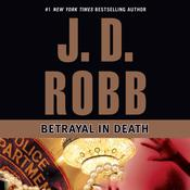 Betrayal in Death Audiobook, by J. D. Robb