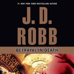 Betrayal in Death Audiobook, by