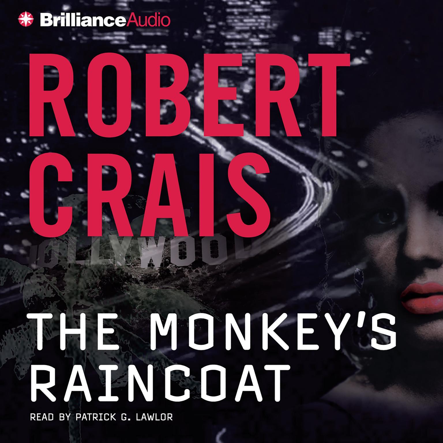 The Monkeys Raincoat (Abridged) Audiobook, by Robert Crais