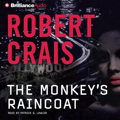 The Monkeys Raincoat Audiobook, by Robert Crais
