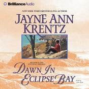 Dawn in Eclipse Bay, by Jayne Ann Krentz