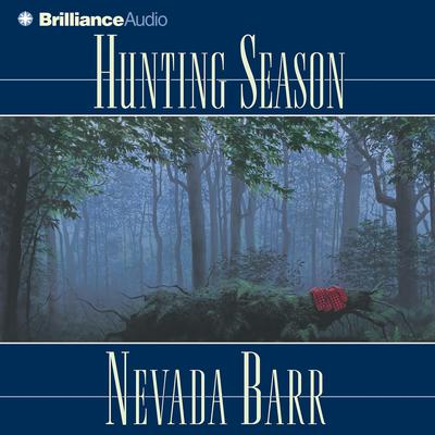 Hunting Season Audiobook, by Nevada Barr