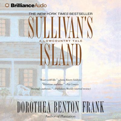 Sullivans Island: A Lowcountry Tale Audiobook, by Dorothea Benton Frank