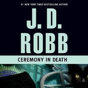 Ceremony in Death, by J. D. Robb