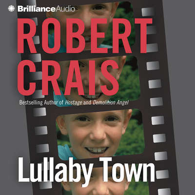 Lullaby Town (Abridged) Audiobook, by Robert Crais