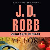 Vengeance in Death, by J. D. Robb