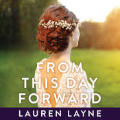From this Day Forward Audiobook, by Lauren Layne