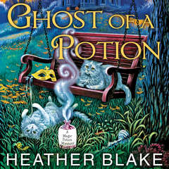 Ghost of a Potion Audiobook, by Heather Blake