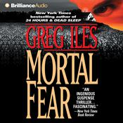 Mortal Fear Audiobook, by Greg Iles