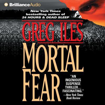 Mortal Fear Audiobook, by Greg Iles