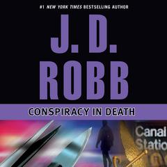 Conspiracy in Death Audiobook, by J. D. Robb