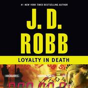 Loyalty in Death, by J. D. Robb