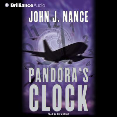 Pandoras Clock Audiobook, by John J. Nance
