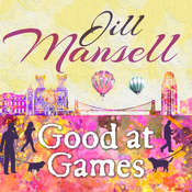 Good at Games Audiobook, by Jill Mansell