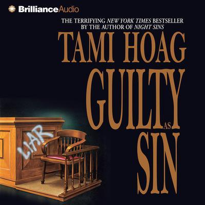 Guilty as Sin Audiobook, by Tami Hoag