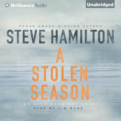 A Stolen Season Audiobook, by Steve Hamilton