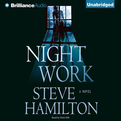 Night Work Audiobook, by Steve Hamilton