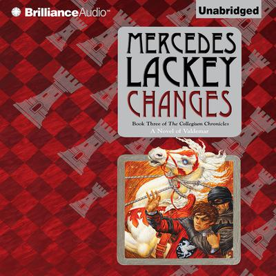 Changes: Volume Three of the Collegium Chronicles Audiobook, by Mercedes Lackey