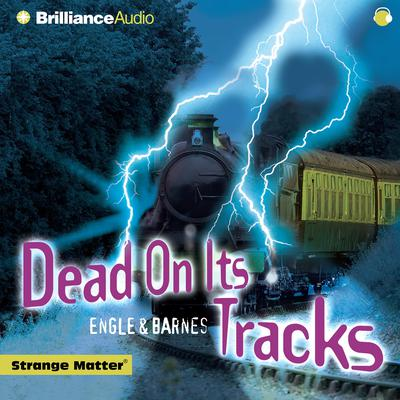 Dead on Its Tracks Audiobook, by Engle
