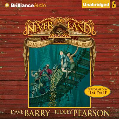 Cave of the Dark Wind: A Never Land Book Audiobook, by Dave Barry