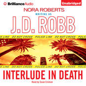 Interlude in Death Audiobook, by J. D. Robb