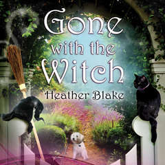 Gone With the Witch Audiobook, by Heather Blake