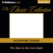 The Man in the Iron Mask, by Alexandre Dumas, Alexandre Dumas