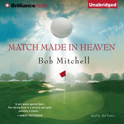 Match Made in Heaven Audiobook, by Bob Mitchell