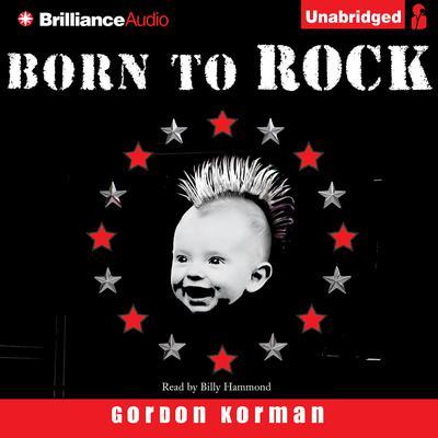 Born to Rock Audiobook, by Gordon Korman