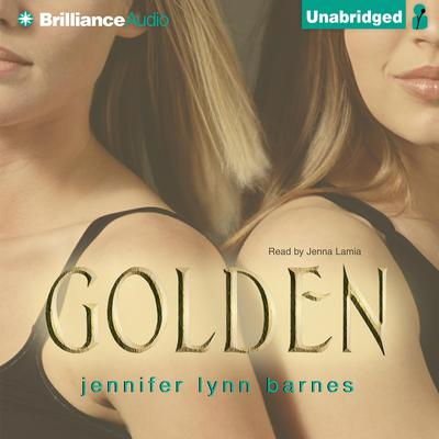 Golden Audiobook, by Jennifer Lynn Barnes