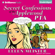 Secret Confessions of the Applewood PTA Audiobook, by Ellen Meister