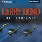 Red Phoenix Audiobook, by Larry Bond