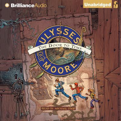 Ulysses Moore: The Door to Time Audiobook, by Pierdomenico Baccalario
