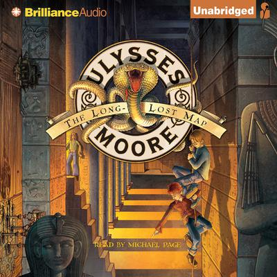 Ulysses Moore: The Long-Lost Map Audiobook, by Ulysses Moore