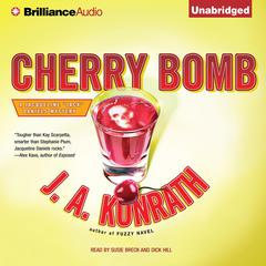 Cherry Bomb Audiobook, by J. A. Konrath