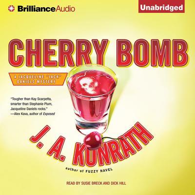 Cherry Bomb Audiobook, by J. A. Konrath