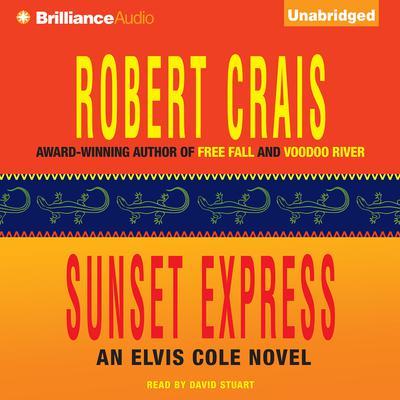 Sunset Express Audiobook, by Robert Crais