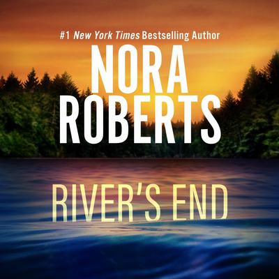River's End Audiobook, by Nora Roberts
