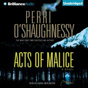 Acts of Malice Audiobook, by Perri O'Shaughnessy