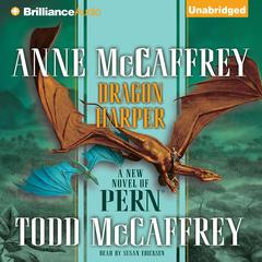 Dragon Harper Audiobook, by Anne McCaffrey, Todd McCaffrey